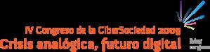 Congreso 2009 Cibersociedad: Crisis analógica, futuro digital